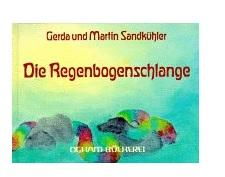 Die Regenbogenschlange - (Kinderbuch, bilderbuch)