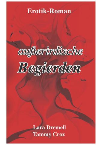 außerirdische begierde  - (Buch, Roman, Erotik)