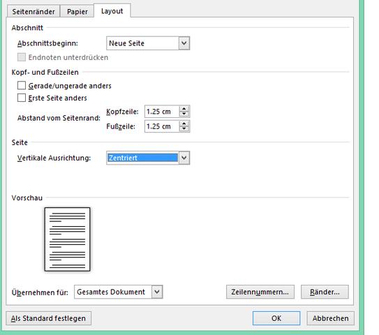 Dann bei Layout bei der Option Vertikale Ausrichtung Zentriert wählen - (Microsoft, Drucker, Word)