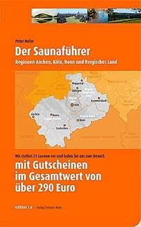 Der Saunaführer - (Gesundheit, Beauty, Ratgeber)