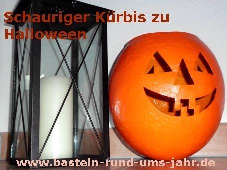 Halloweenkürbis aus Pappmaschee von www.basteln-rund-ums-jahr.de - (basteln, Halloween, Dekoration)