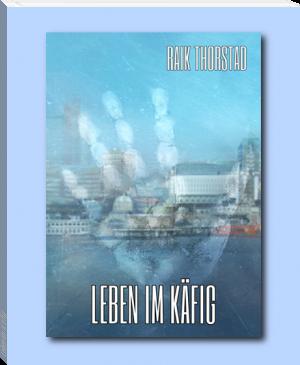 Leben im Käfig con Raik Thorstad  - (Buch, Fantasy, schwul)
