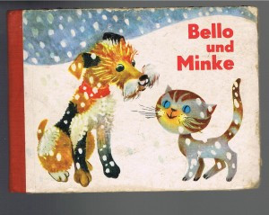 Bello und Minke  - (Kinderbuch, Minka)