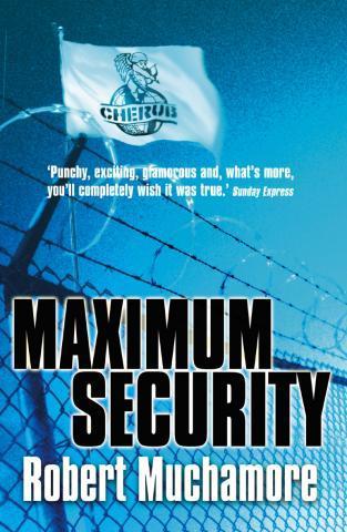 CHERUB: Maximum Security - (Buch, Kino)