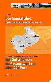 Der Saunaführer für 12 Euro ! - (Gesundheit, Köln, Wellness)
