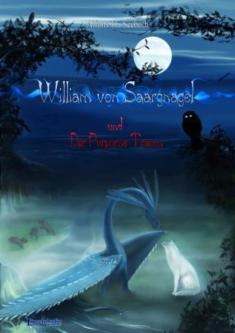 William von Saargnagel und Der Purpurne Traum - (Buch, lesen, Harry Potter)