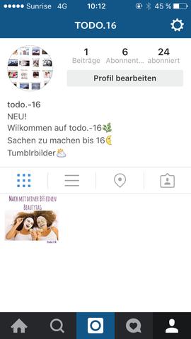 Instagram Seite => todo.16 - (Ideen, Meinung, To do Liste)