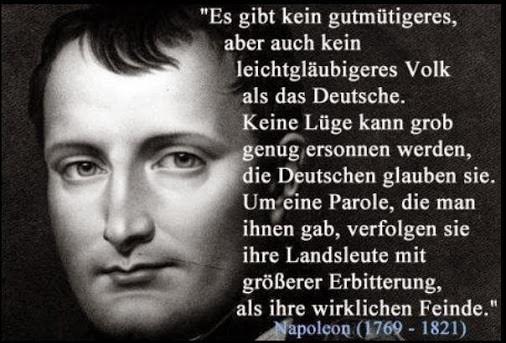 Und hDie Deutschen sind nur noch gutmütiger und leichtgläubiger gewurden ... - (Geschichte, Napoleon)