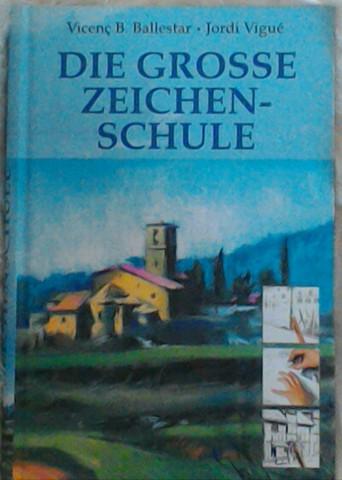 zeichenschule - ballestar/vigue - cover - (Buch, lernen, zeichnen)