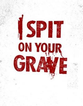 I spit..... - (Film, kostenlos)