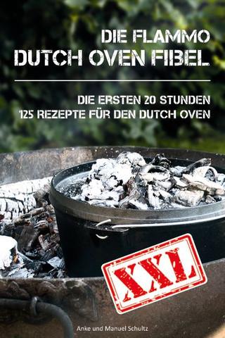 Dutch Oven Fibel XXL - (kaufen, Dutch Oven)