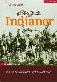 das  grosse buch der indianer - (Buch, Indianer)