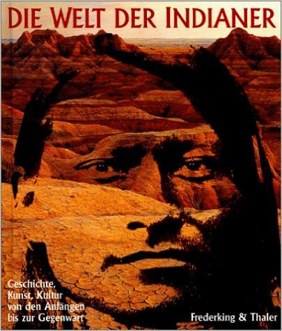 die welt der indianer - (Buch, Indianer)