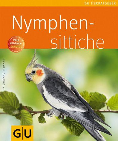 Nymphensittiche (Buch - Titelseite) - (Haustiere, Vögel, Haltung)