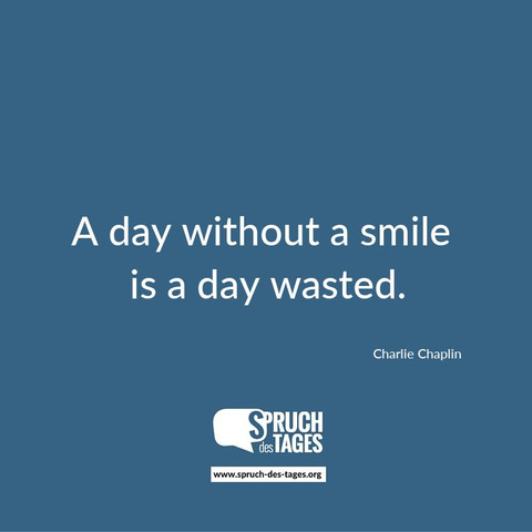 Smile - (Englisch, Sprüche, Zitat)