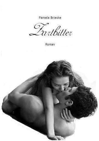 Zartbitter - (Buch, liebesroman)