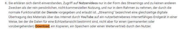 aktueller Auszug aus Youtube Nutzungsbedingugen - (Musik, konvertieren, legal oder illegal)