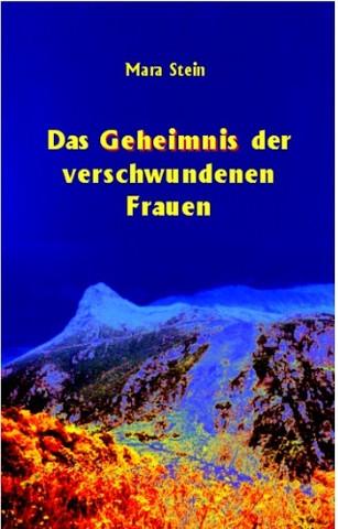Buchcover Das Geheimnis der verschwundenen Frauen von Mara Stein - (Buch, Tipps, Jugend)