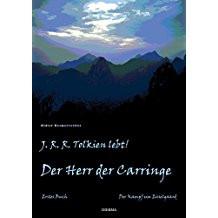 Der Herr der Carringe - Erster Band - (Film, Buch)