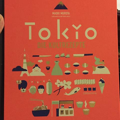 Tokio: Die Kultrezepte - (Gesundheit, essen, Ernährung)