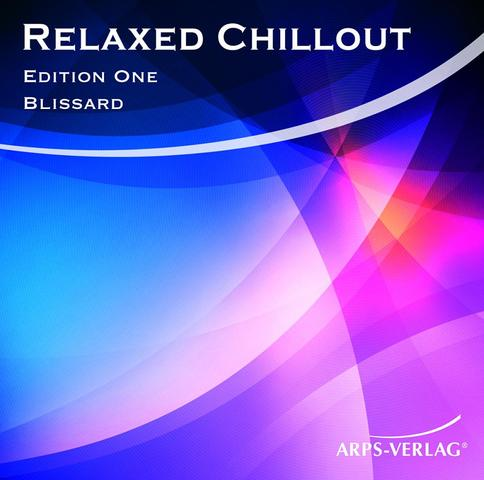 """Entspannungsmusik """"Relaxed Chillout"""" von Blissard - (Entspannung, Massage)"""