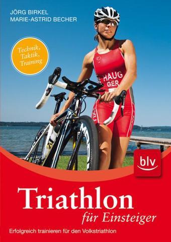 Triathlon für Einsteiger - (Buch, Anfänger, triathlon)