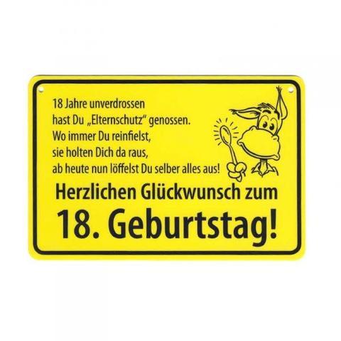 Schild 18.Geb.   (Geburtstag, Sprüche, Reim)