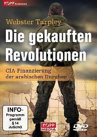 Die gekauften Revolutionen The purchased revolution - (Geschichte, Politik, Krieg)