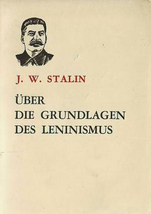 Bildergebnis für grundlagen des leninismus