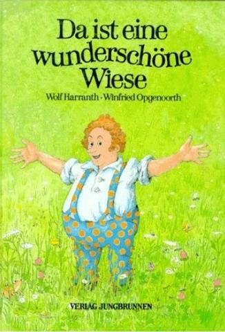 Da ist eine wunderschöne Wiese - (Kinderbuch, Kinderbücher, 80er-Jahre)