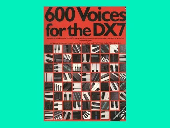 600 Voices for the DX7 (Quelle: amazon.com) - (Musik, Sound, Instrument)