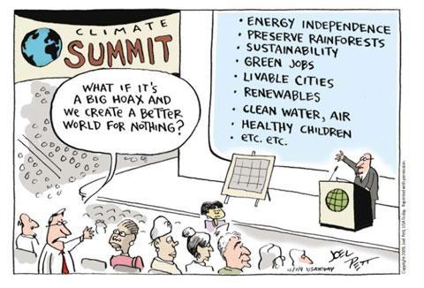 What if its a big hoax an we create a better world for nothing? - (Cartoon, Globale Erwärmung)