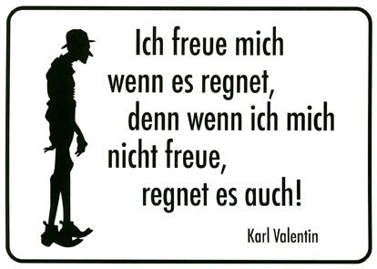 Karl Valentin - (schlechte-laune, Grauer Himmel)