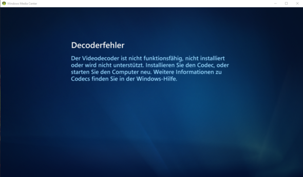 Decoderfehler - (Windows 10, media-center, PcTV)