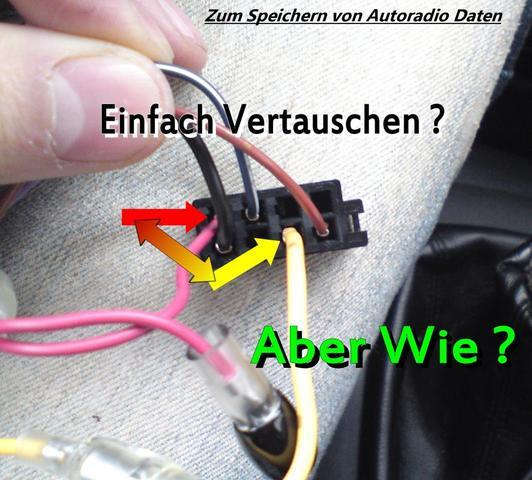 Autoradio Kabel tauschen, aber Wie? (Auto, Radio, speichern)