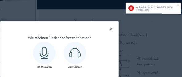 """BigBlueButten Konferenz: """"Verbindungsfehler (Grund=ICE error) (Fehler 1004)""""?"""