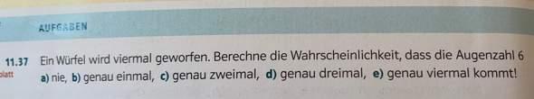 Binomialverteilung Aufgabe Würfel?
