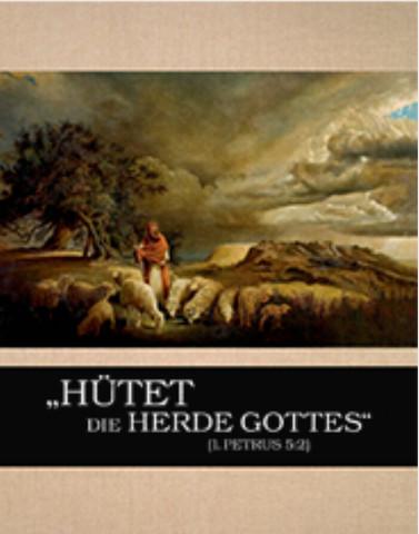 Hütet Herde Gottes - (Freizeit, Religion, Glaube)