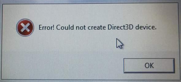 DIRECT3D Error Meldung, Bitte um Hilfe?