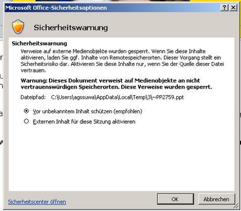 besagte Sicherheitswarnung - (Office 2010, sicherheitswarnung)
