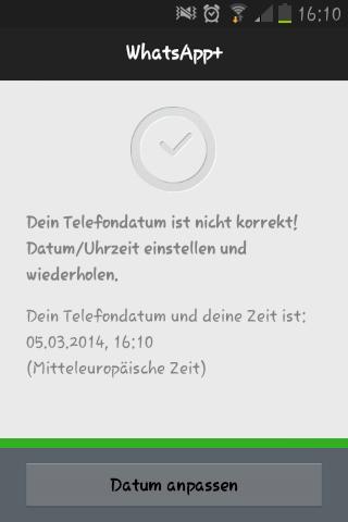 das erscheint immmer  - (Telekommunikation, WhatsApp, telefondatum)
