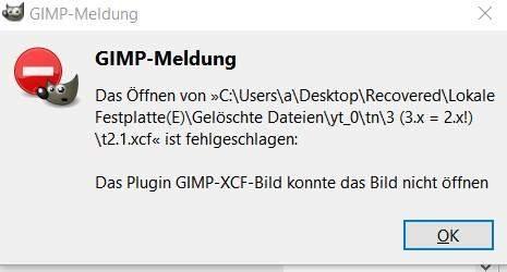 Gimp Fehlermeldung: Das Plugin GIMP-XCF-Bild konnte das Bild nicht öffnen?