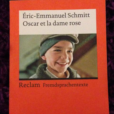 Eric emmanuel schmitt Oscar et la dame rose  Französisch  - (franzoesisch, Rosen, zusammenfassung)