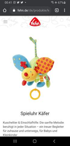 Ich suche Spieluhr Käfer Baby Fehn mit der Melodie Hush little baby wo kann man das finden kann man noch das irgendwo Bestellen?