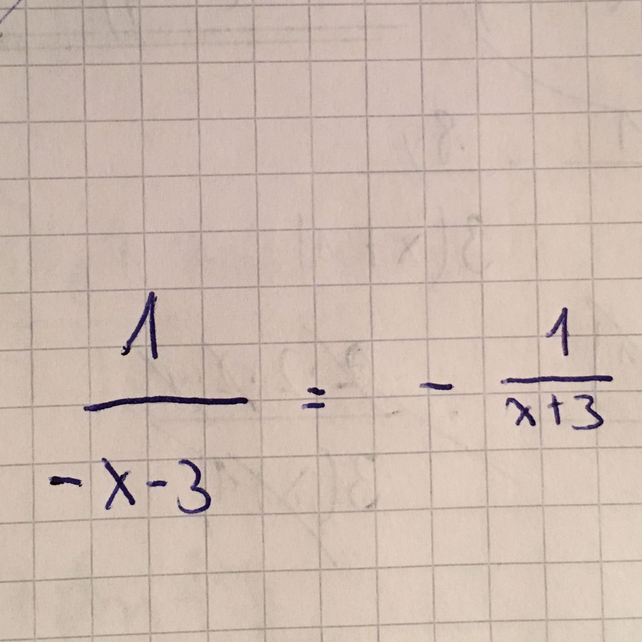 ist 1/-x-3 = - 1/x+3 das genau gleiche? (mathematik, bruch, terme)