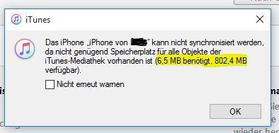 6.5MB benötigt und 800MB vorhanden?? ist doch gut - (iPhone, iTunes, Synchronisation)