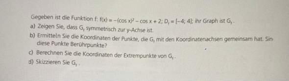 Kann mir jemand bei dieser Mathematikaufgabe Oberstufe helfen?