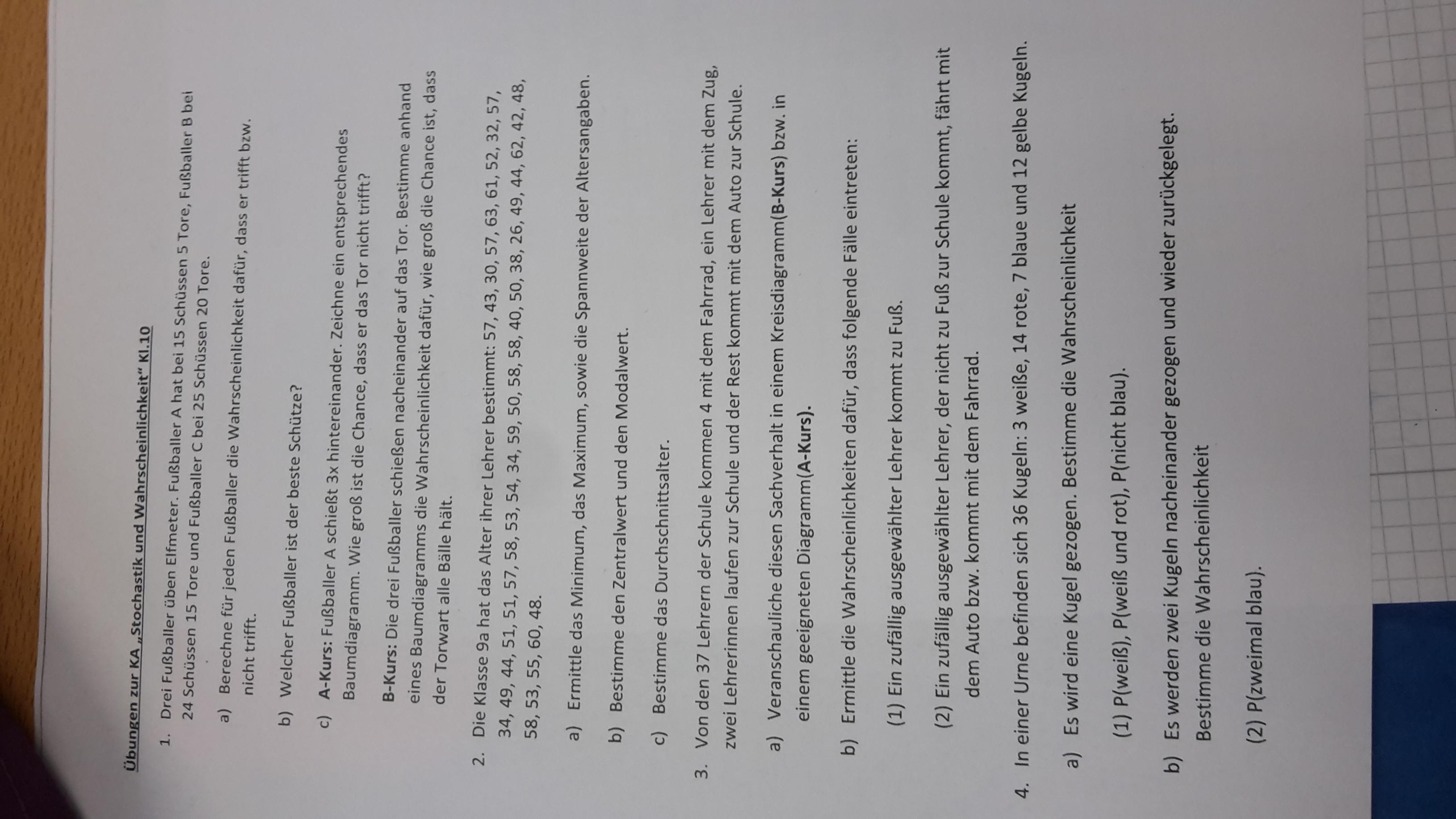 Kann mir jemand bei Mathe Aufgaben helfen? Bitte wir müssen das dann ...