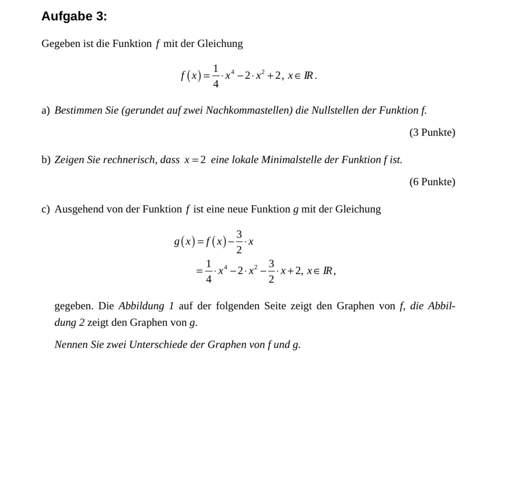 Kann mir jemand erklären wie man diese Aufgabe löst d (2)?
