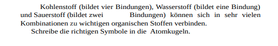 Kohlenstoff, Wasserstoff und Sauerstoff Chemie Aufgabe (Atomkugeln)?